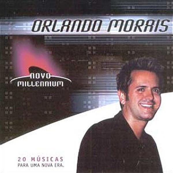 Novo Millenium: Orlando Morais